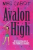 CABOT, MEG : Avalon High / Macmillan Children's Books, 2007