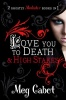 CABOT, MEG : Love You to Death - High Stakes (The Mediator bind-ups) / Macmillan Children's Books, 2010