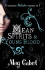 CABOT, MEG : Mean Spirits - Young Blood (The Mediator bind-ups) / Macmillan Children's Books, 2010
