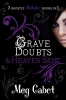 CABOT, MEG : Grave Doubts - Heaven Sent (The Mediator bind-ups) / Macmillan Children's Books, 2010