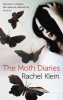 KLEIN, RACHEL : The Moth Diaries / Faber & Faber, 2010