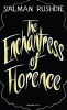 RUSHDIE, SALMAN : The Enchantress of Florence / Vintage Classics, 2014