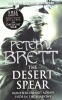 BRETT, PETER V. : The Desert Spear / Harper Voyager, 2011