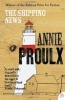 PROULX, ANNIE : The Shipping News / SAGE Publications Ltd, 2009