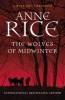RICE, ANNE : The Wolves of Midwinter / Arrow, 2014