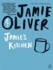 OLIVER, JAMIE : Jamie's Kitchen / Penguin, 2010