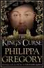 GREGORY, PHILIPPA : The King's Curse / Simon & Schuster Ltd, 2014