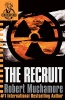MUCHAMORE, ROBERT : The Recruit / Hodder Children's Books, 2004