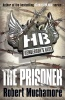 MUCHAMORE, ROBERT : The Prisoner / Hodder Children's Books, 2012
