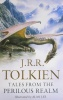TOLKIEN, J. R. R. : Tales from the Perilous Realm: Roverandom and Other Classic Faery Stories / HarperCollins, 2009
