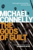 CONNELLY, MICHAEL : The Gods of Guilt / Orion, 2014