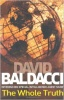 BALDACCI, DAVID : The Whole Truth / Pan, 2010