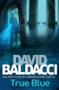 BALDACCI, DAVID : True Blue / Pan, 2010
