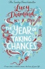 DIAMOND, LUCY : The Year of Taking Chances / Pan, 2015