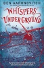 AARONOVITCH, BEN : Whispers Under Ground / Gollancz, 2012