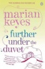 KEYES, MARIAN : Further Under the Duvet / Penguin, 2012
