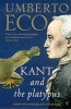 ECO, UMBERTO : Kant And The Platypus: Essays On Language And Cognition / Vintage, 2000