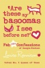 RENNISON, LOUISE : Are These My Basoomas I See Before Me? / HarperCollins Children's Books, 2010