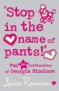 RENNISON, LOUISE : Stop In The Name of Pants! / HarperCollins Children's Books, 2009