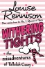 RENNISON, LOUISE : Withering Thights / HarperCollins Children's Books, 2011