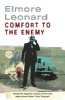 LEONARD, ELMORE  : Comfort to the Enemy / Phoenix, 2010