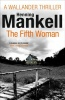 MANKELL, HENNING : The Fifth Woman / Vintage, 2012