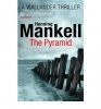 MANKELL, HENNING : The Pyramid / Vintage, 2013