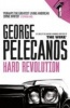 PELECANOS, GEORGE : Hard Revolution / Orion, 2010