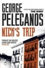 PELECANOS, GEORGE : Nick's Trip / Orion, 2013