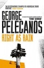 PELECANOS, GEORGE : Right As Rain / W&N, 2010