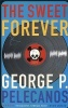 PELECANOS, GEORGE : The Sweet Forever / Serpent's Tail, 2000