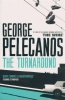 PELECANOS, GEORGE : The Turnaround / Orion, 2009
