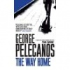 PELECANOS, GEORGE : The Way Home / W&N, 2009