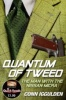 IGGULDEN, CONN : Quantum of Tweed: The Man with the Nissan Micra / Harper, 2012