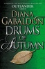 GABALDON, DIANA : Drums Of Autumn / Arrow, 2015