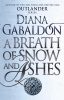 GABALDON, DIANA : A Breath Of Snow And Ashes / Arrow, 2015