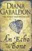 GABALDON, DIANA : An Echo in the Bone / Orion, 2010