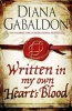 GABALDON, DIANA : Written in My Own Heart's Blood / Orion, 2015
