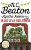 BEATON, M. C. : Agatha Raisin and the Blood of an Englishman / Constable, 2015