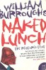 BURROUGHS, WILLIAM S. : Naked Lunch / Harper Perennial, 2005