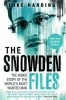 HARDING, LUKE : The Snowden Files: The Inside Story of the World's Most Wanted Man / Guardian Faber Publishing, 2014