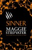 STIEFVATER, MAGGIE : Sinner / Scholastic Press, 2015