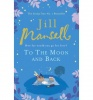 MANSELL, JILL : To The Moon And Back / Headline, 2011