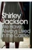 JACKSON, SHIRLEY  : We Have Always Lived in the Castle / Penguin, 2009