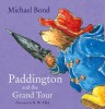 BOND, MICHAEL : Paddington and the Grand Tour / HarperCollinsChildren'sBooks, 2014