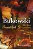 BUKOWSKI, CHARLES : The Most Beautiful Woman in Town / Virgin Books, 2008