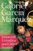 GARCIA MARQUEZ, GABRIEL : Innocent Erendira and Other Stories / Penguin, 2014