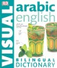TUITE, SIMON (EDITOR) : Arabic-English Bilingual Dictionary / Dorling Kindersley, 2015