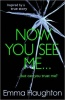 HAUGHTON, EMMA : Now You See Me / Usborne Publishing Ltd, 2014