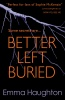 HAUGHTON, EMMA : Better Left Buried / Usborne Publishing Ltd, 2015